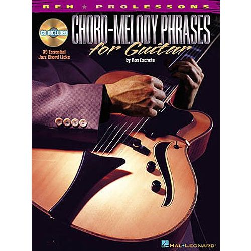 HAL LEONARD ESCHETE RON - CHORD-MELODY PHRASES FOR GUITAR + CD - GUITAR TAB