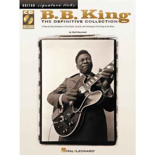HAL LEONARD B.B.KING - SIGNATURE LICKS + CD - GUITAR TAB
