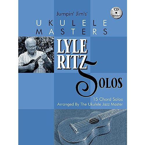 HAL LEONARD UKULELE MASTERS LYLE RITZ SOLOS CHORDS SOLOS + CD