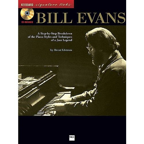 HAL LEONARD EDSTROM ASSOCIATE PROFESSOR BRENT - BILL EVANS - KEYBOARD SIGNATURE LICKS - PIANO SOLO