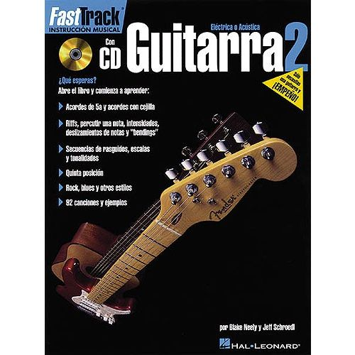 HAL LEONARD NEELY BLAKE - FASTTRACK GUITAR METHOD - SPANISH EDITION - BOOK 2 - GUITAR