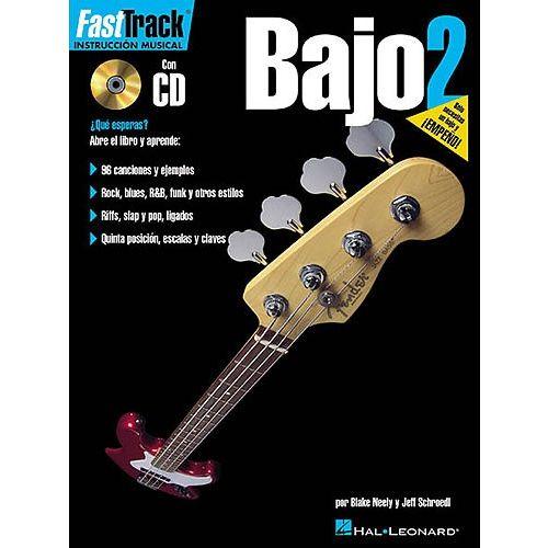 HAL LEONARD FAST TRACK BAJO 2 B+ CD - BASS GUITAR TAB