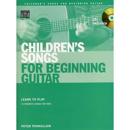 MUSIC SALES PETER PENHALLOW - CHILDREN'S SONGS FOR BEGINNING GUITAR