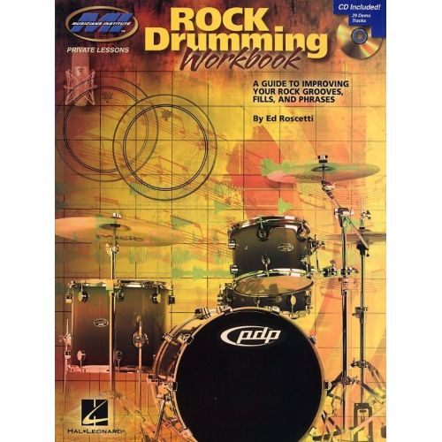 HAL LEONARD ED ROSCETTI - ROCK DRUMMING WORKBOOK DRUMS + CD - DRUMS