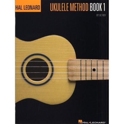 HAL LEONARD HAL LEONARD UKULELE METHOD BOOK 1 - UKULELE