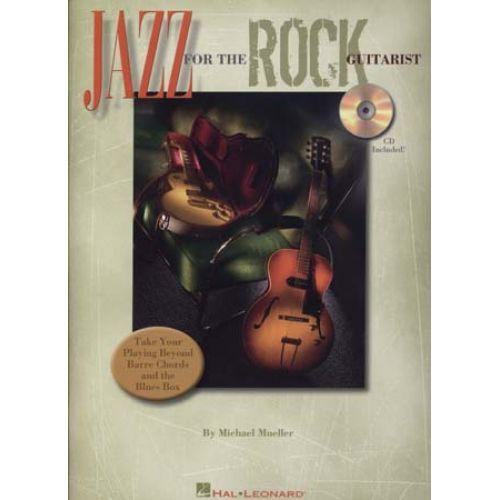 HAL LEONARD MUELLER MICHAEL - JAZZ ROCK GUITARIST + CD - GUITAR TAB