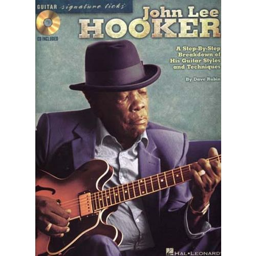 HAL LEONARD HOOKER JOHN LEE - GUITAR SIGNATURE LICKS + CD