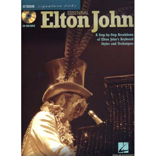 HAL LEONARD JOHN ELTON - SIGNATURE LICKS - ESSENTIAL KEYBOARD + CD