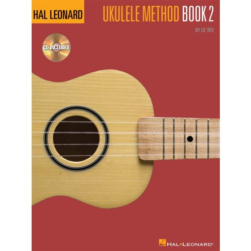 HAL LEONARD HAL LEONARD UKULELE METHOD BOOK 2 + CD + CD - UKULELE
