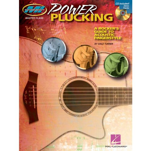 HAL LEONARD POWER PLUCKING A ROCKER'S GUIDE TO ACOUSTIC FINGERSTYLE GUITAR - GUITAR