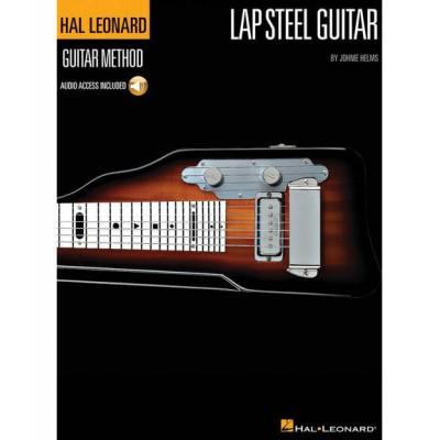 HAL LEONARD HELMS J. - THE HAL LEONARD LAP STEEL GUITAR METHOD