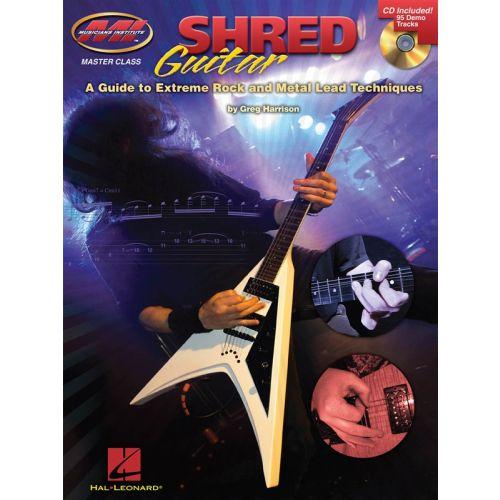 HAL LEONARD MUSICIANS INSTITUTE SHRED GUIDE EXTREME ROCK METAL LEAD TAB + CD - GUITAR