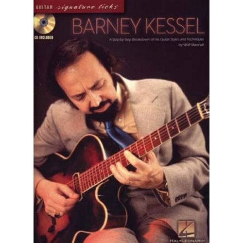 HAL LEONARD KESSEL BARNEY - GUITAR SIGNATURE LICKS + CD - GUITARE