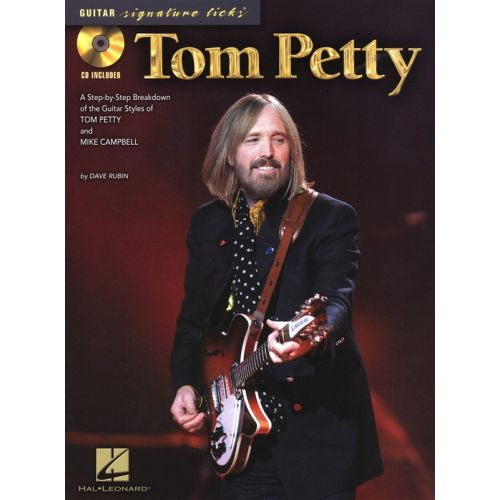 HAL LEONARD PETTY TOM SIGNATURE LICKS + CD - GUITAR TAB