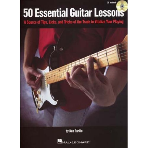 HAL LEONARD PARILLE KEN - 50 ESSENTIAL GUITAR LESSONS + CD - GUITAR TAB