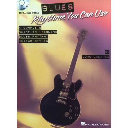 HAL LEONARD GANAPES JOHN - BLUES RHYTHMS YOU CAN USE + CD - GUITAR