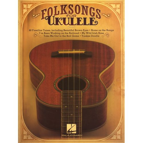 HAL LEONARD FOLK SONGS FOR UKULELE - UKULELE