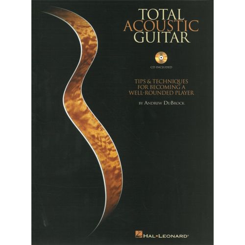 HAL LEONARD TOTAL ACOUSTIC GUITAR TIPS AND TECHNIQUES GUITAR WITH TAB + CD - GUITAR