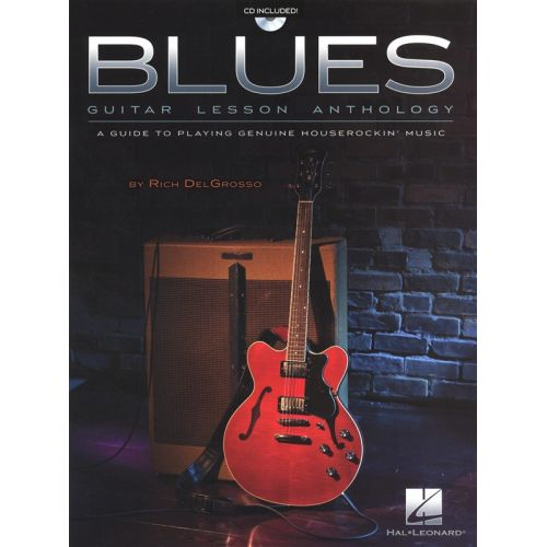HAL LEONARD BLUES GUITAR LESSON ANTHOLOGY GUIDE PLAYING HOUSEROCKIN' MUSIC + CD - GUITAR TAB