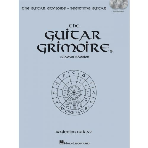 HAL LEONARD ADAM KADMON THE GUITAR GRIMOIRE BEGINNING GUITAR + DVD - GUITAR