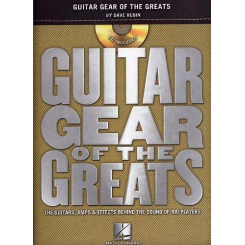 HAL LEONARD GUITAR GEAR OF THE GREATS DAVE RUBIN + CD