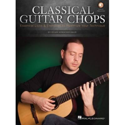 HAL LEONARD HIRSCHELMAN EVAN - CLASSICAL GUITAR CHOPS
