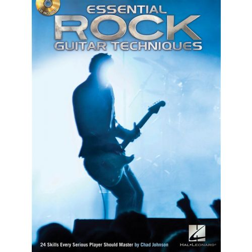 HAL LEONARD JOHNSON CHAD ESSENTIAL ROCK GUITAR TECHNIQUES 24 SKILLS + CD - GUITAR