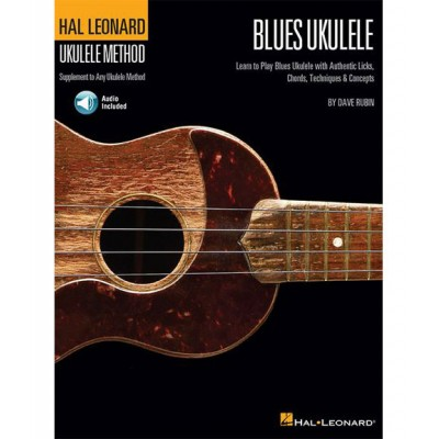 HAL LEONARD HAL LEONARD UKULELE METHOD BLUES UKULELE LICKS CHORDS TECHNIQUES + MP3 - UKULELE