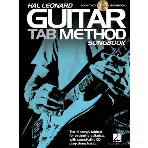 HAL LEONARD HAL LEONARD GUITAR TAB METHOD - SONGBOOK 2 - GUITAR