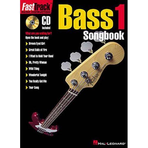 HAL LEONARD FAST TRACK BASS 1 SONGBOOK VOL.1 + CD - BASS TAB
