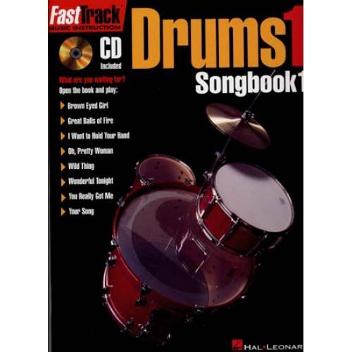 HAL LEONARD FAST TRACK DRUMS SONGBOOK VOL.1 + CD