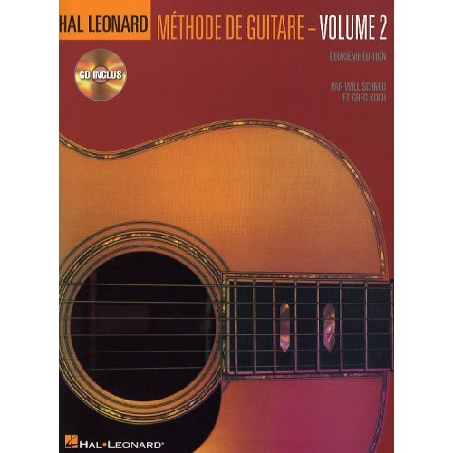 HAL LEONARD KOCH G./SHMID W. - HAL LEONARD METHODE DE GUITARE EN FRANCAIS VOL.2 + CD