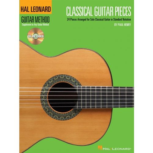 HAL LEONARD CLASSICAL GUITAR PIECES + CD - CLASSICAL GUITAR