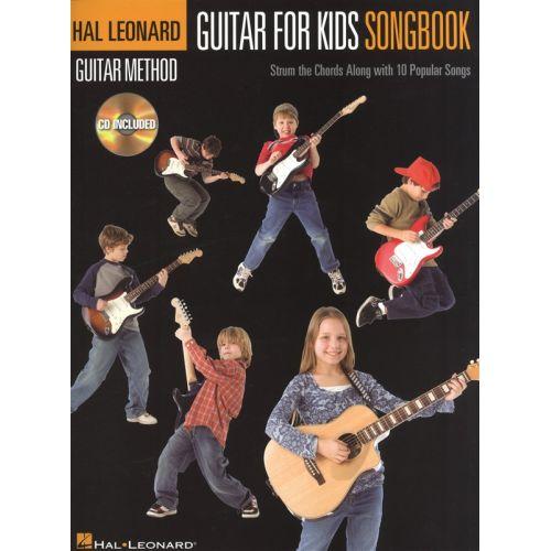 HAL LEONARD HAL LEONARD GUITAR METHOD - GUITAR FOR KIDS SONGBOOK + CD - LYRICS AND CHORDS