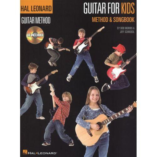 HAL LEONARD HAL LEONARD GUITAR METHOD GUITAR FOR KIDS METHOD AND SONGBOOK PACK + CD - GUITAR