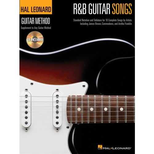 HAL LEONARD HAL LEONARD GUITAR METHOD R&B GUITAR SONGS + CD - GUITAR