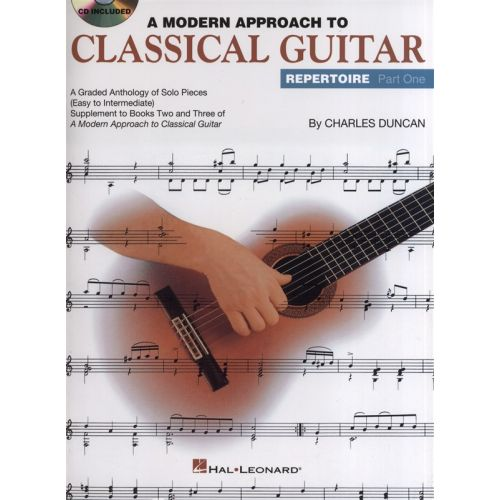 HAL LEONARD A MODERN APPROACH TO CLASSICAL GUITAR REPERTOIRE PART ONE + CD - GUITAR