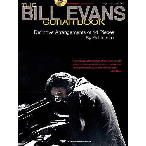 MUSIC SALES JACOBS SID - THE BILL EVANS GUITAR BOOK MUSIC, INSTRUCTION AND ANALYSIS - DEFINITIVE ARRANGEMENTS OF