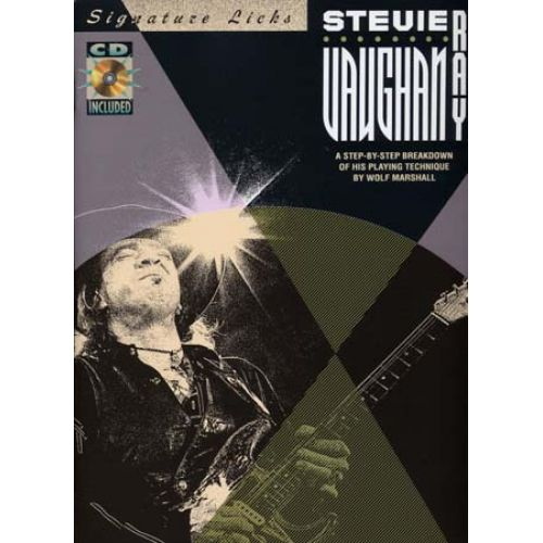 HAL LEONARD VAUGHAN STEVIE RAY - SIGNATURE LICKS + CD - GUITAR TAB