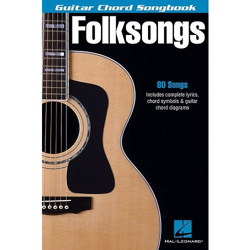 HAL LEONARD GUITAR CHORD SONGBOOK FOLKSONGS - LYRICS AND CHORDS