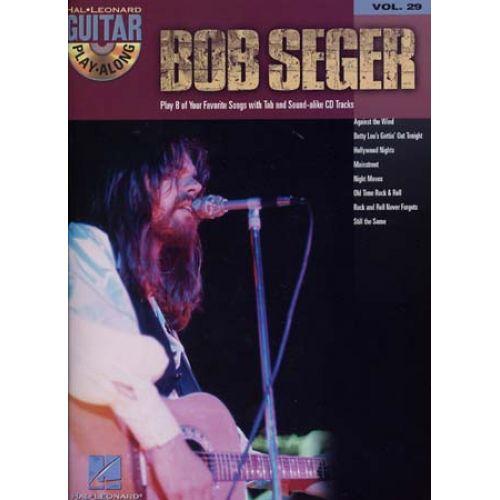 HAL LEONARD SEGER BOB - GUITAR PLAY ALONG VOL.29 + CD - GUITAR TAB