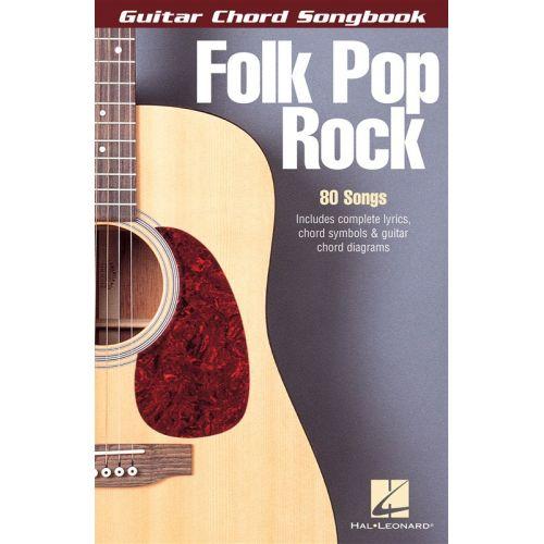 HAL LEONARD FOLK POP ROCK GUITAR CHORD SONGBOOK- LYRICS AND CHORDS