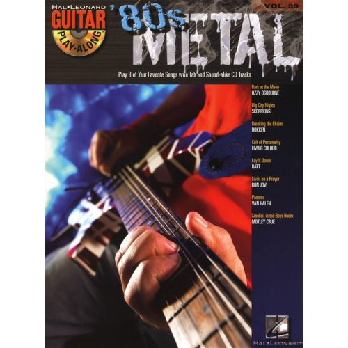 HAL LEONARD GUITAR PLAY ALONG VOLUME 39 - 80S METAL + CD - GUITAR TAB