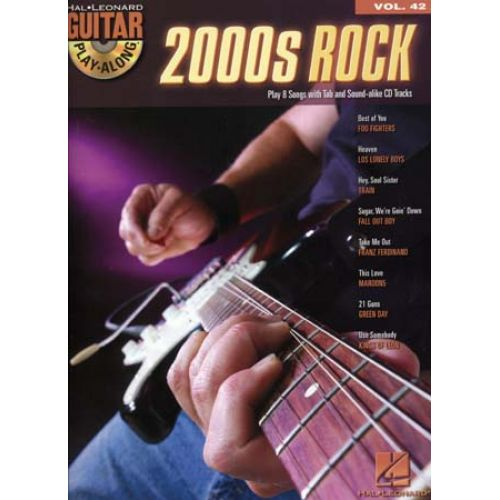 HAL LEONARD GUITAR PLAY ALONG VOL.42 - 2000'S ROCK + CD - GUITAR TAB