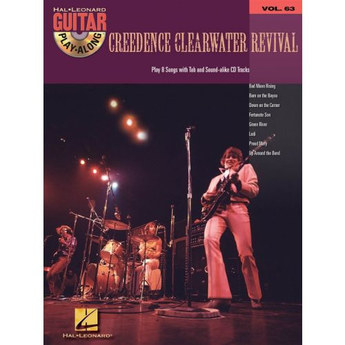 HAL LEONARD CREEDENCE CLEARWATER REVIVAL - GUITAR PLAY ALONG VOL.63 + CD - GUITAR TAB