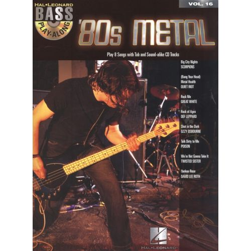 HAL LEONARD BASS PLAY ALONG VOLUME 16 80'S METAL - BASS GUITAR
