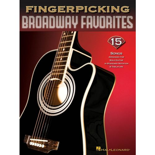 HAL LEONARD FINGERPICKING BROADWAY FAVORITES - GUITAR