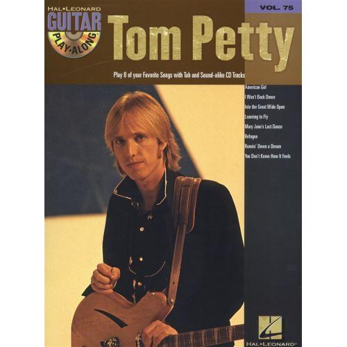 HAL LEONARD GUITAR PLAY ALONG VOLUME 75 TOM PETTY + CD - GUITAR