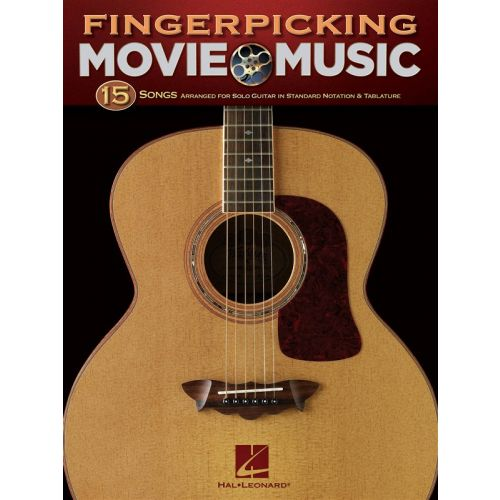HAL LEONARD FINGERPICKING MOVIE MUSIC 15 SONGS ARRANGED FOR SOLO GUITAR - GUITAR