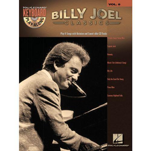 HAL LEONARD KEYBOARD PLAY ALONG VOLUME 8 BILLY JOEL CLASSICS + CD - PVG